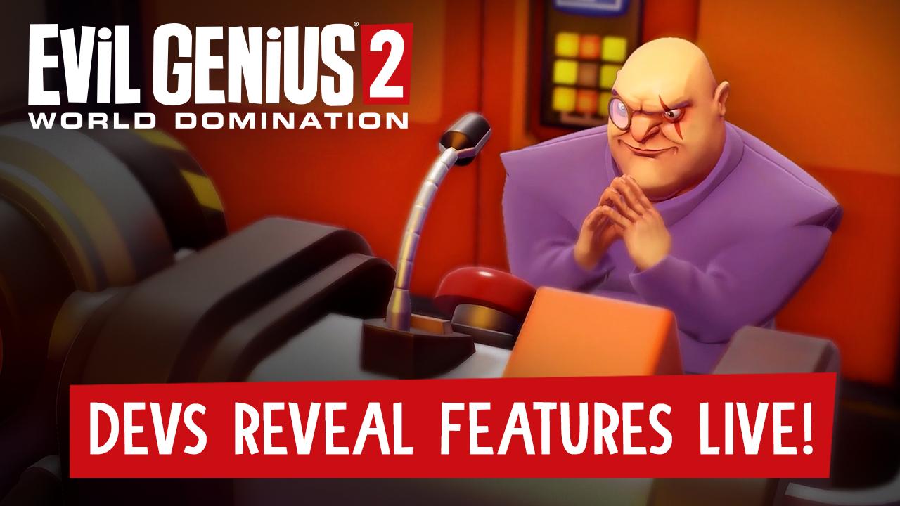 Watch The Evil Genius 2 Developer Presentation!