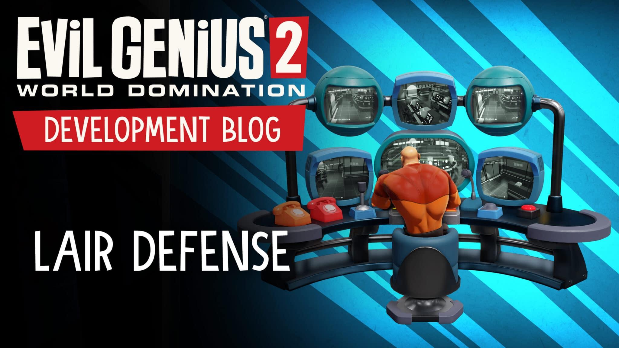 Evil Genius 2 Lair Defense